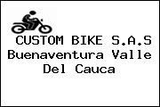 CUSTOM BIKE S.A.S Buenaventura Valle Del Cauca
