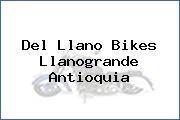 Del Llano Bikes  Llanogrande Antioquia