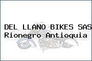 DEL LLANO BIKES SAS Rionegro Antioquia