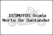 DISMOTOS Ocaña Norte De Santander