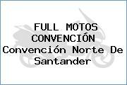 FULL MOTOS CONVENCIÓN Convención Norte De Santander