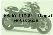 HONDA ITAGUI Itagui Antioquia
