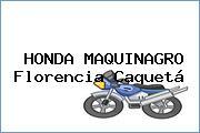 HONDA MAQUINAGRO Florencia Caquetá