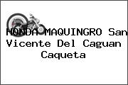 HONDA MAQUINGRO San Vicente Del Caguan Caqueta