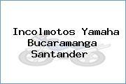Incolmotos Yamaha Bucaramanga Santander