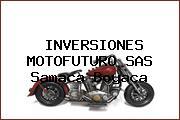 INVERSIONES MOTOFUTURO SAS Samaca Boyaca
