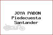 JOYA PABON Piedecuesta Santander