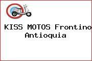 KISS MOTOS Frontino Antioquia