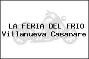 LA FERIA DEL FRIO Villanueva Casanare