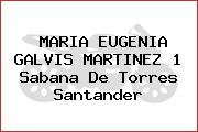 MARIA EUGENIA GALVIS MARTINEZ 1 Sabana De Torres Santander