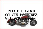 MARIA EUGENIA GALVIS MARTINEZ Velez Santander