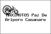 MAXIMOTOS Paz De Ariporo Casanare