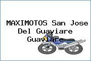 MAXIMOTOS San Jose Del Guaviare Guaviare