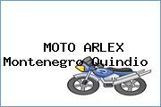 MOTO ARLEX Montenegro Quindio