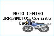 MOTO CENTRO URREAMOTOS Corinto Cauca