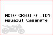 MOTO CREDITO LTDA Aguazul Casanare