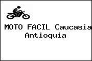 MOTO FACIL Caucasia Antioquia
