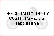 MOTO INDIA DE LA COSTA Pivijay Magdalena