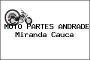 MOTO PARTES ANDRADE Miranda Cauca