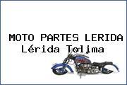 MOTO PARTES LERIDA Lérida Tolima