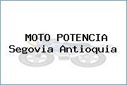 MOTO POTENCIA Segovia Antioquia