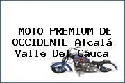 MOTO PREMIUM DE OCCIDENTE Alcalá Valle Del Cauca