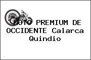 MOTO PREMIUM DE OCCIDENTE Calarca Quindio