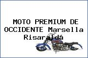 MOTO PREMIUM DE OCCIDENTE Marsella Risaralda