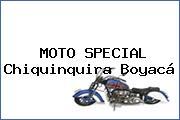 MOTO SPECIAL Chiquinquira Boyacá