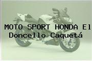 MOTO SPORT HONDA El Doncello Caquetá