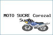 MOTO SUCRE Corozal Sucre