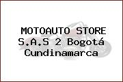 MOTOAUTO STORE S.A.S 2 Bogotá Cundinamarca
