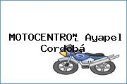 MOTOCENTRO Ayapel Cordobá