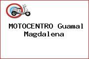 MOTOCENTRO Guamal Magdalena