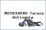 MOTOCENTRO Taraza Antioquia