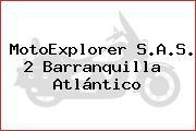 MotoExplorer S.A.S. 2 Barranquilla  Atlántico