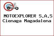 MOTOEXPLORER S.A.S Cienaga Magadalena