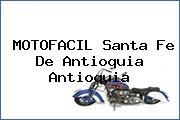 MOTOFACIL Santa Fe De Antioquia Antioquia
