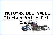 MOTOMAX DEL VALLE Ginebra Valle Del Cauca
