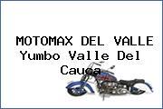 MOTOMAX DEL VALLE Yumbo Valle Del Cauca