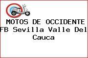 MOTOS DE OCCIDENTE FB Sevilla Valle Del Cauca