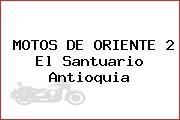 MOTOS DE ORIENTE 2 El Santuario Antioquia
