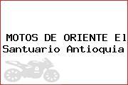 MOTOS DE ORIENTE El Santuario Antioquia