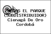 MOTOS EL PARQUE (SUBDISTRIBUIDOR) Cienagá De Oro Cordobá