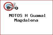 MOTOS H Guamal Magdalena