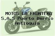 MOTOS LA FRONTERA S.A.S Puerto Berrio Antioquia