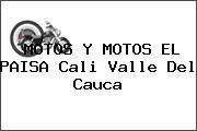 MOTOS Y MOTOS EL PAISA Cali Valle Del Cauca