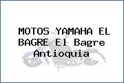 MOTOS YAMAHA EL BAGRE El Bagre Antioquia