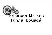 Motosportbikes  Tunja Boyacá