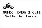 MUNDO HONDA 2 Cali Valle Del Cauca